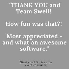 _THANK YOU and Team Swell! How fun was that_! Most appreciated - and what an awesome software._